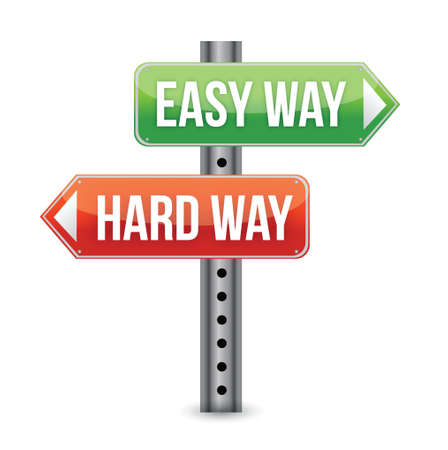 easy way: Easy way, hard way illustration design over a white background Illustration