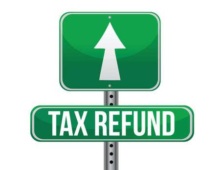 refund: Tax refund sign illustration design over a white background Illustration