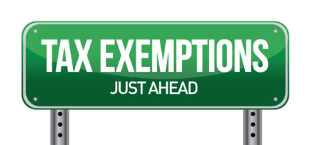 exemptions: Tax exemptions sign illustration design over a white background Illustration