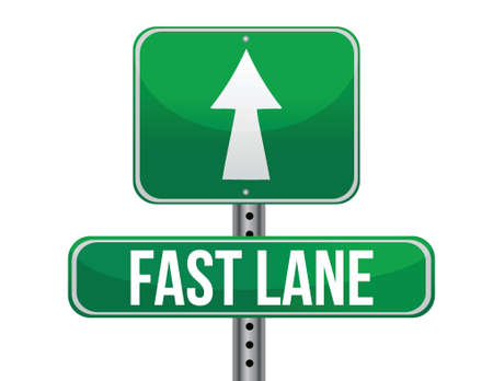 high society: Fast Lane Green Road Sign illustration design over a white background