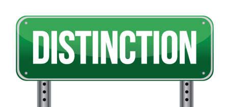 renown: Distinction Road Sign illustration design over a white background Illustration