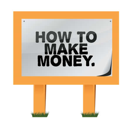 how to make money on a wood sign illustration design Stock Vector - 17696059