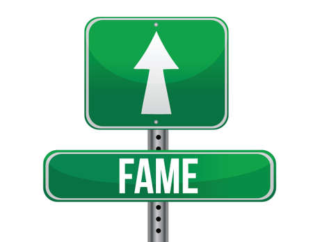 walk of fame: Fame road sign illustration design over a white background