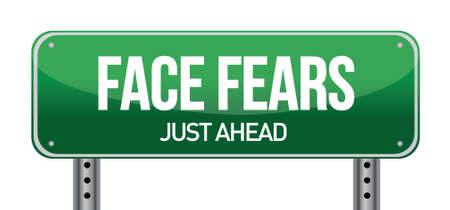 in trouble: Face Fears Green Road Sign illustration design over white
