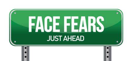 breakthrough: Face Fears Green Road Sign illustration design over white