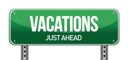 Vacation road sign illustration design over a white background Stock Vector - 17824068