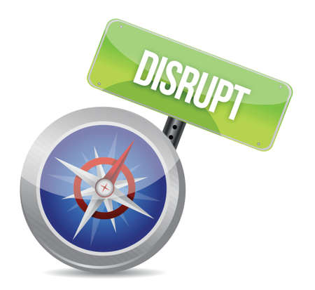 disrupting: Disrupt on a compass symbolizing a new paradigm illustration