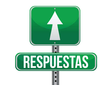 Answers in Spanish green traffic road sign illustration design over white Vector