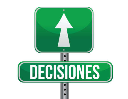 decision green sign in spanish illustration design over a white background