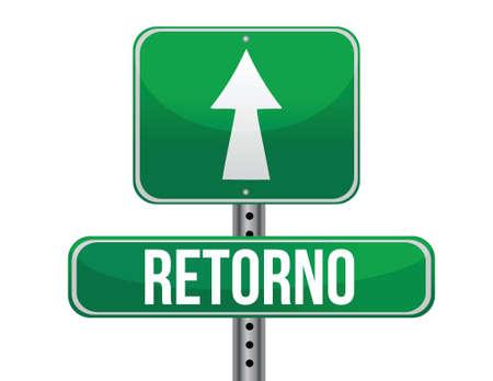 Return in Spanish traffic road sign illustration design over white Stock Vector - 18031382