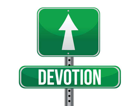 devotion: Devotion traffic road sign illustration design over white