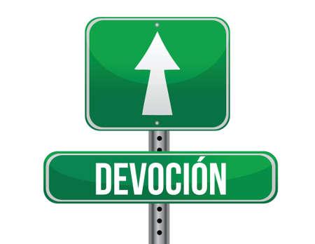 devotion: Devotion in Spanish traffic road sign illustration design over white