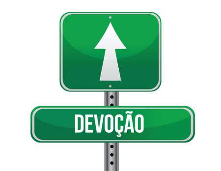 devotion: Devotion in Portuguese traffic road sign illustration design over white