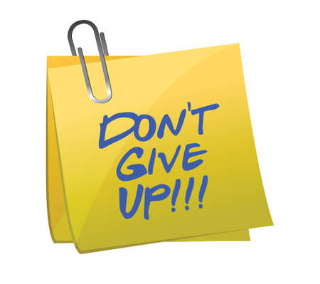 not give: do not give up post it illustration design on white background