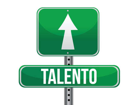 blank road sign: talent in Spanish traffic road sign illustration design over white Illustration