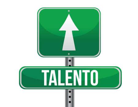 blank road sign: talent in Spanish traffic road sign illustration design over white Illustration