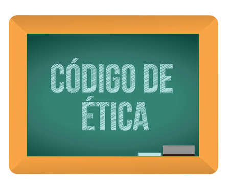 Code of ethics blackboard in Spanish illustration design over white Vector