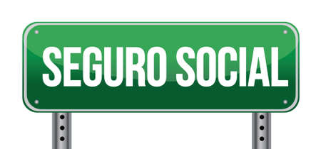 social security: social security sign in Spanish illustration design over white