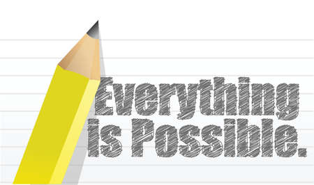 Everything is possible written on a notepad illustration design
