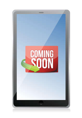 tablet Coming soon message illustration design over a white background