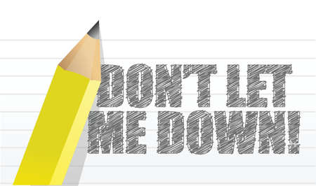 Dont let me down, message written on a notepad paper
