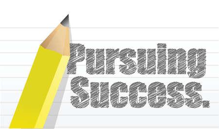 pursuing: pursuing success message written on a notepad paper illustration