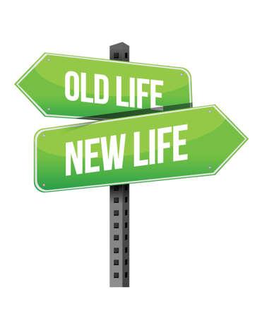 green street: Old life new sign illustration design over a white background Illustration