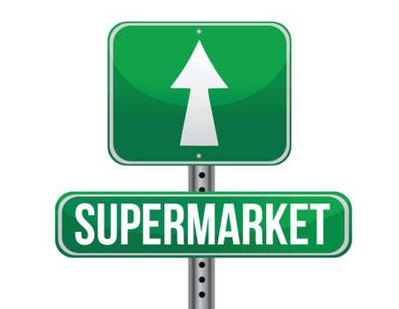 market place: supermarket road sign illustration design over a white background