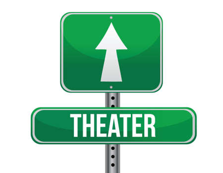 previews: theater road sign illustration design over a white background Illustration