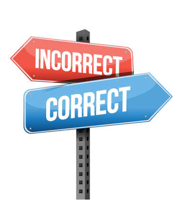 incorrect: incorrect and correct road sign illustration design over a white background Illustration
