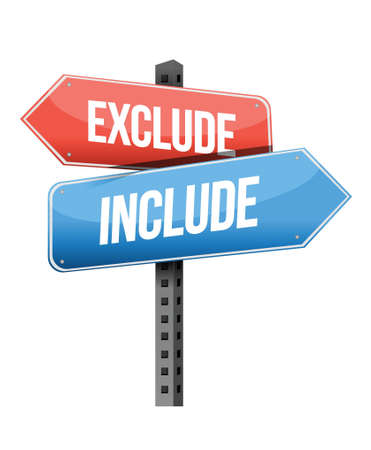 exclude: exclude, include road sign illustration design over a white background