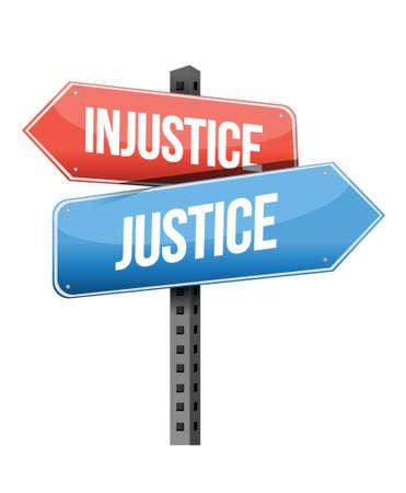 unfair: injustice versus justice road sign illustration design over a white background
