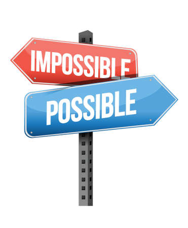 guiding: impossible, possible road sign illustration design over a white background