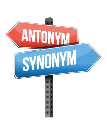 antonym, synonym road sign illustration design over a white background