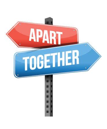 guiding: apart, together road sign illustration design over a white background