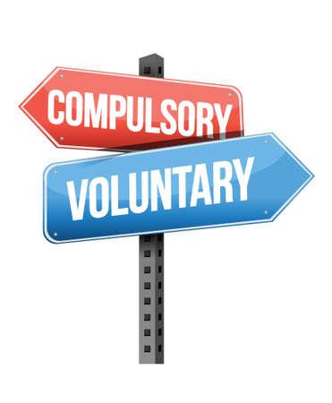 indeciso: obligatorio, voluntario carretera signo ilustraci�n dise�o sobre un fondo blanco