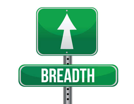 breadth: breadth road sign illustration design over a white background