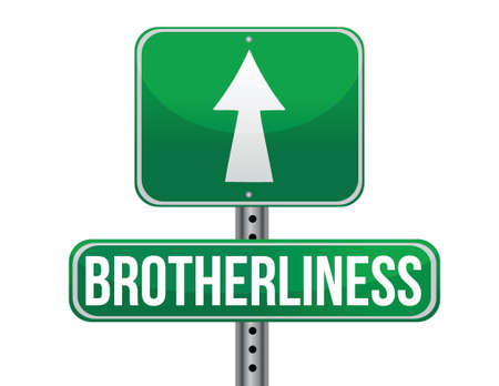previews: brotherliness road sign illustration design over a white background Illustration