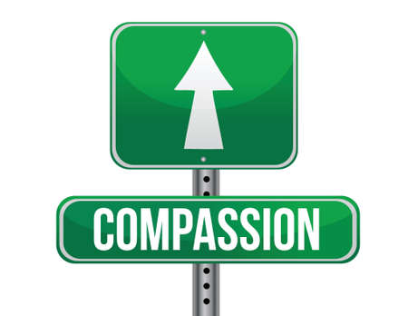 compassion: compassion road sign illustration design over a white background