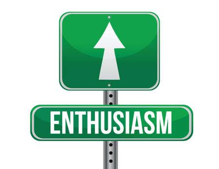 exited: enthusiasm road sign illustration design over a white background Illustration