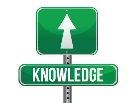 knowledge road sign illustration design over a white background