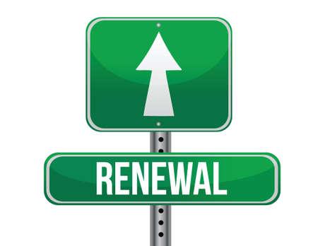 renewal: renewal road sign illustration design over a white background Illustration