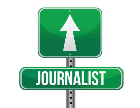 journalist road sign illustration design over a white background Illusztráció