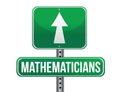carrer: mathematicians road sign illustration design over a white background