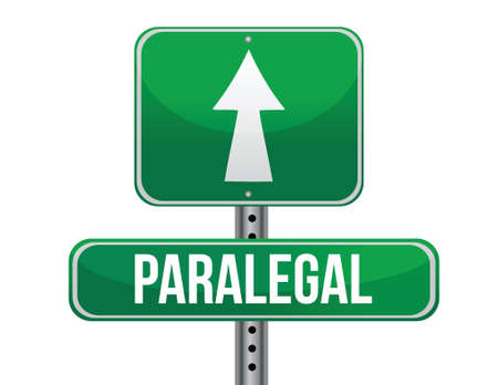 paralegal: paralegal road sign illustration design over a white background Illustration