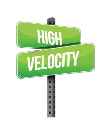 high road: high velocity road sign illustration design over a white background