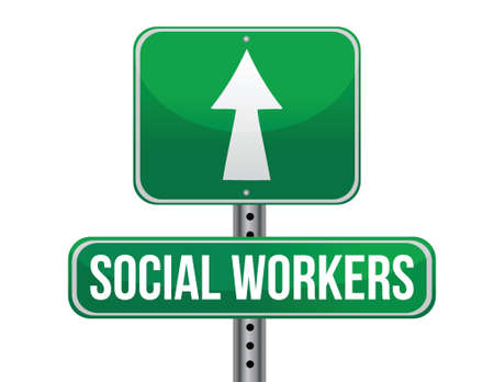 social workers road sign illustration design over a white background