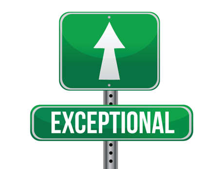 exceptional: exceptional road sign illustration design over a white background Illustration