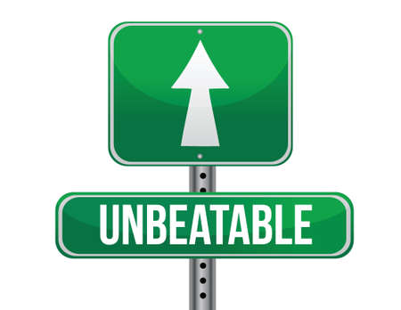 unbeatable: unbeatable road sign illustration design over a white background