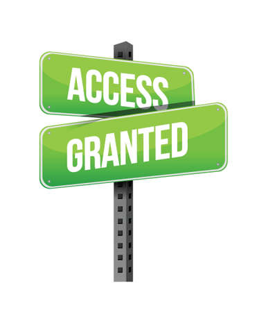 access granted: Access Granted road sign illustration design over a white background